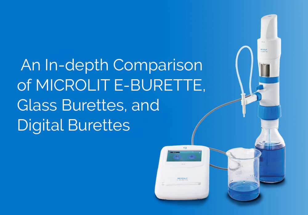 A Comparative Study of MICROLIT E-BURETTE, Glass Burettes, and Digital Burettes