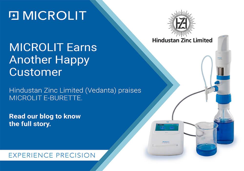 Hindustan Zinc Limited (Vedanta) praises MICROLIT E-BURETTE