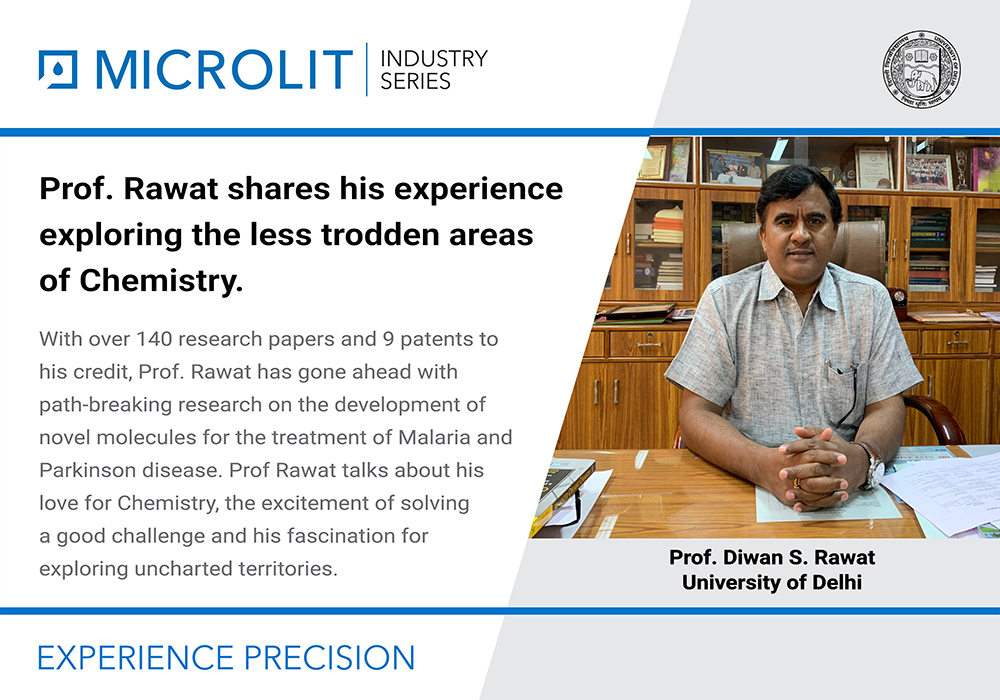 From path-breaking research to exploring uncharted areas, Prof. Rawat, Faculty, Delhi University, shares a piece of his exciting journey