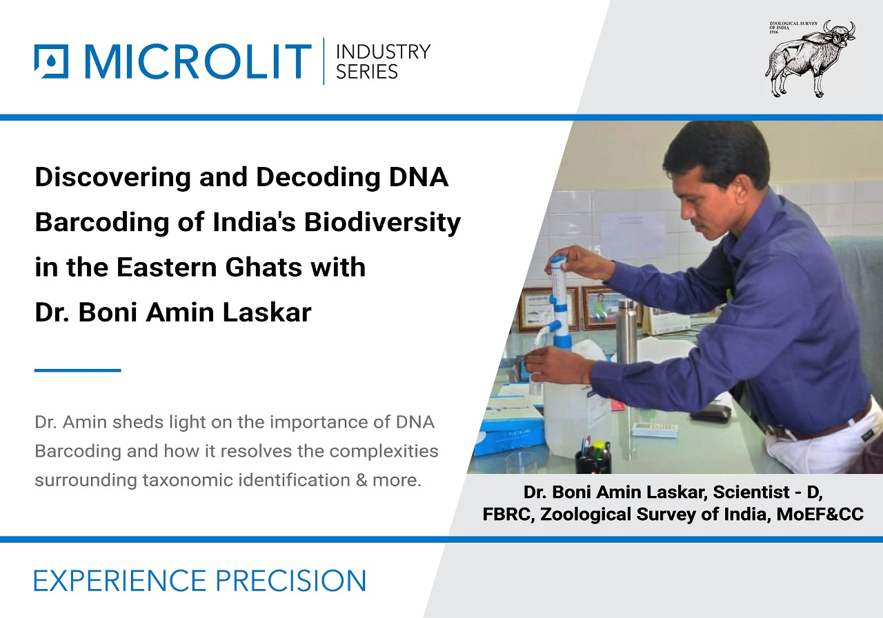 Dr Boni Amin Laskar, Scientist – D, FBRC, Zoological Survey of India, discusses the identification & documentation of India's biodiversity via DNA barcoding & more