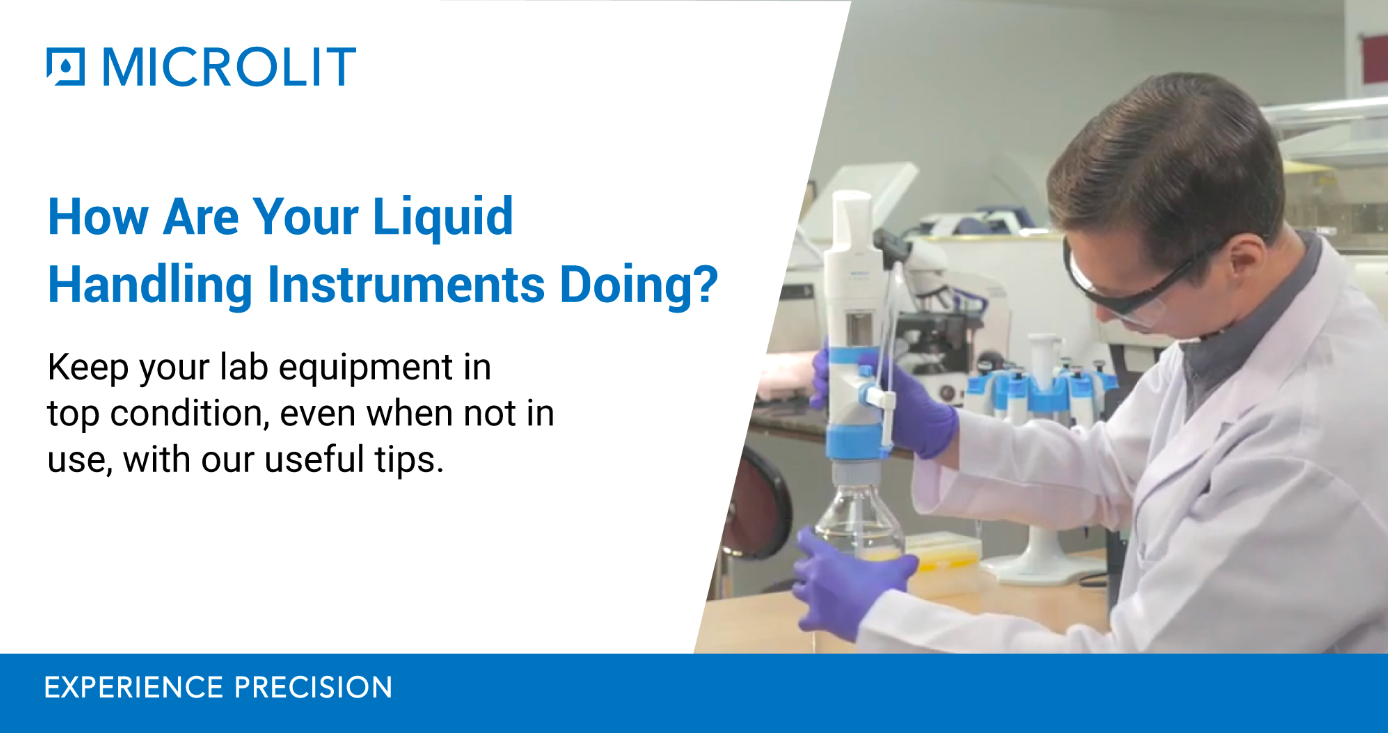 Taking Care of Liquid Handling Instruments When Not in Use For Long