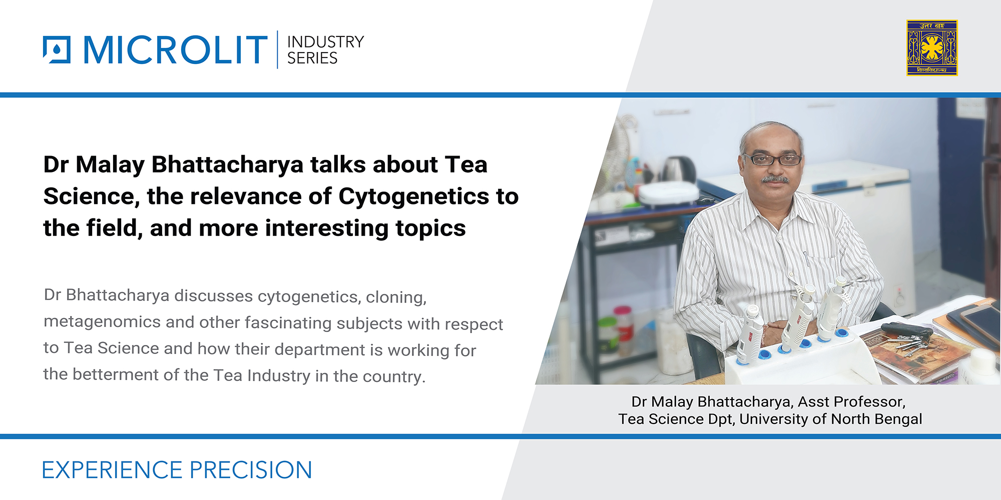 Dr Bhattacharya, Assistant Professor, Department of Tea Science, University of North Bengal discusses Tea Science, Cytogenetics, Tea Link and more