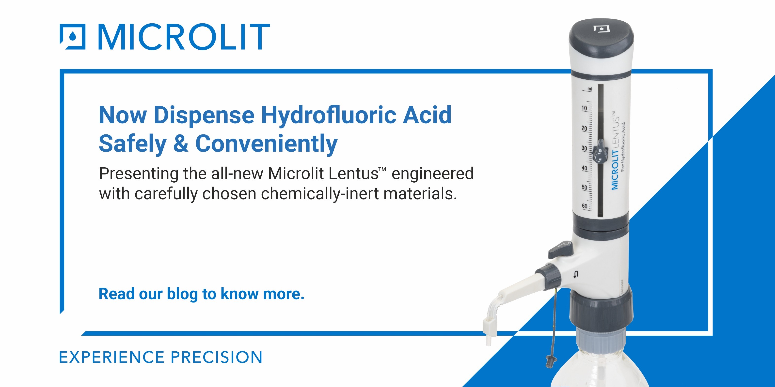 Dispense Hydrofluoric Acid Fearlessly with the New Microlit Lentus<sup>TM</sup>