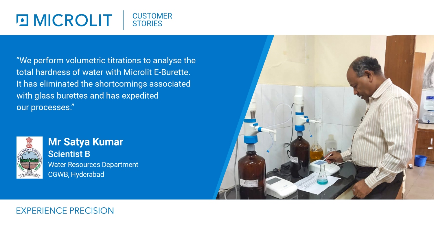 Microlit E-Burette Empowers Ground Water Testing at The Central Ground Water Board (CGWB), Hyderabad