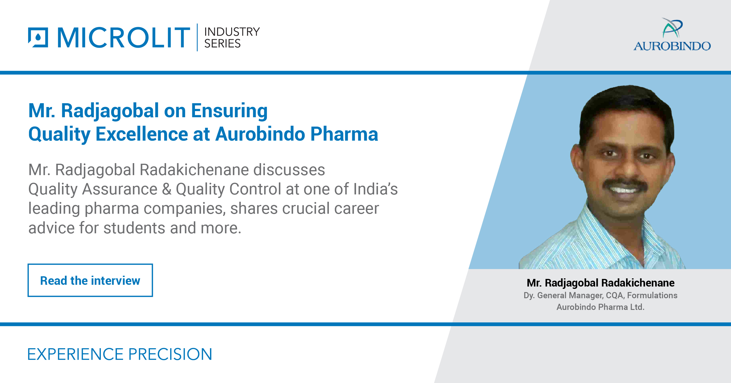 Mr Radjagobal on Ensuring Quality Excellence at  Aurobindo Pharma